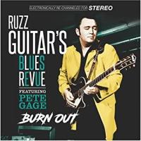 Ruzz Guitars's Blues Revue - Burn Out