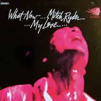 Mitch Ryder And The Detroit Wheels - What Now My Love