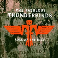 The Fabulous Thunderbirds ‎– Roll Of The Dice
