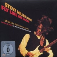 Steve Miller – Fly Like An Eagle Special Edition mit Bonus DVD