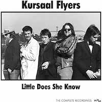 Kursaal Flyers – Little Does She Knows – The Complete Recordings