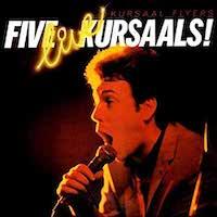 Five Live Kursaals