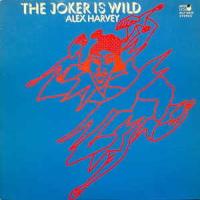 "Alex Harvey (""The Joker Is Wild"" 1972)"