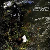 Alex Harvey (Roman Wall Blues 1969)