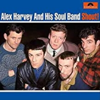 Alex Harvey And His Soul Band - Shout
