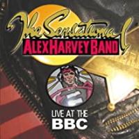 "The Sensational Alex Harvey Band (""BBC Radio One In Concert"" 1973)"