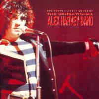 "The Sensational Alex Harvey Band (""BBC Radio One In Concert"" 1972)"