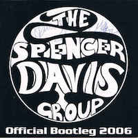 The Spencer Davis Group – Official Bootleg 2006