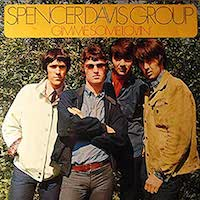 Spencer Davis Group - Gimme some Loveing