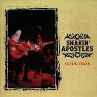 Shakin' Apostles – Austin, Texas