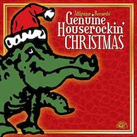 The Alligator Records - Genuine Houserockin' Christmas