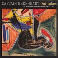 Out Takes 1970 – 1972 - Captain Beefheart