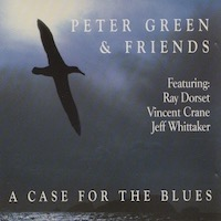 Peter Green A Case For The Blues