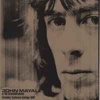 John Mayall - Bromley Technical College (1967)