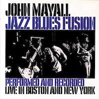 John Mayall - Jazz Blues Fusion (1972)