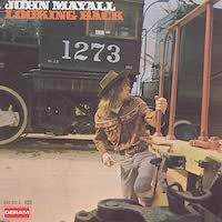John Mayall - Looking Back (1969)