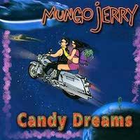 Mungo Jerry – Candy Dream