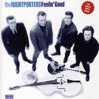 The Nightporters – Feelin' Good
