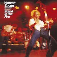 Warren Zevon – Stand In The Fire oder Werewolves In London