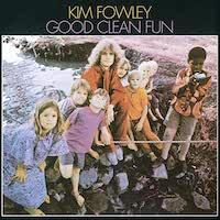 Kim Fowley - Good Clean Fun