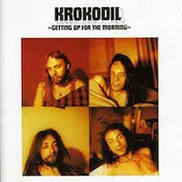 Krokodil _ getting up for the morning
