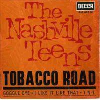 The Nashville Teens – Tobacco Road