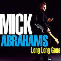 Mick Abrahams – Long Long Gone