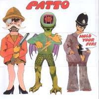 Patto Hold Your Fire