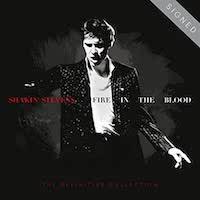 Shakin' Stevens – Fire In The Blood