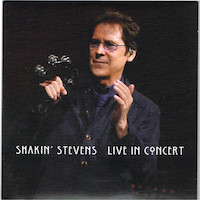 Shakin' Stevens – Live In Concert