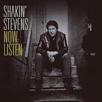 Shakin' Stevens – Now Listen