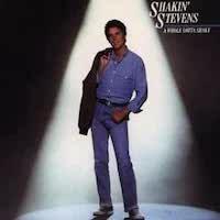 Shakin' Stevens – A Whole Lotta Shaky