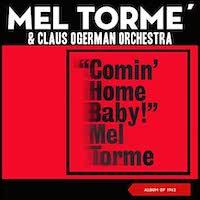 Mel Tormé – Comin' Home Baby!