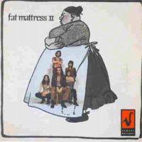 Fat Mattress - Fat Mattress II