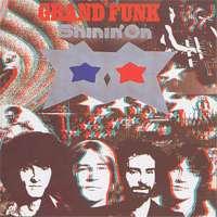 Grand Funk Railroad: Shinin' On - 1974