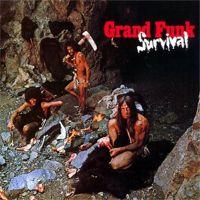 Grand Funk Railroad: Survival - 1971