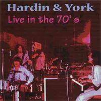 Hardin & York - Live In The 70's