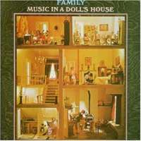 Family - Music In A Dolls House