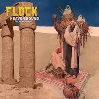 The Flock – Heaven Bound: The Lost Album