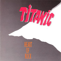 Titanic - Heart Of Rock