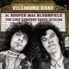 Al Kooper – Mike Bloomfield – Fillmore East – The Lost Concert Tapes